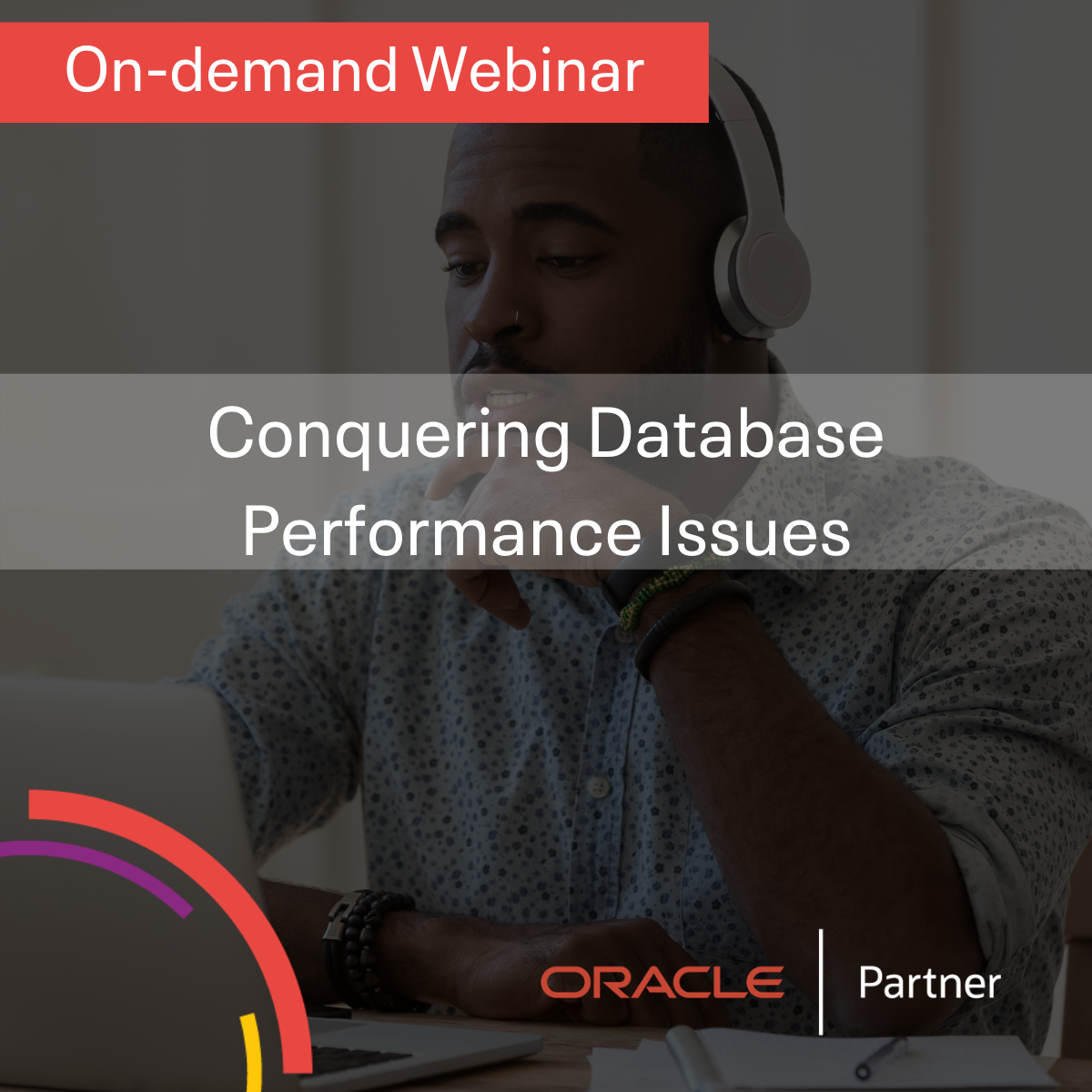 Conquering Database Performance Issues