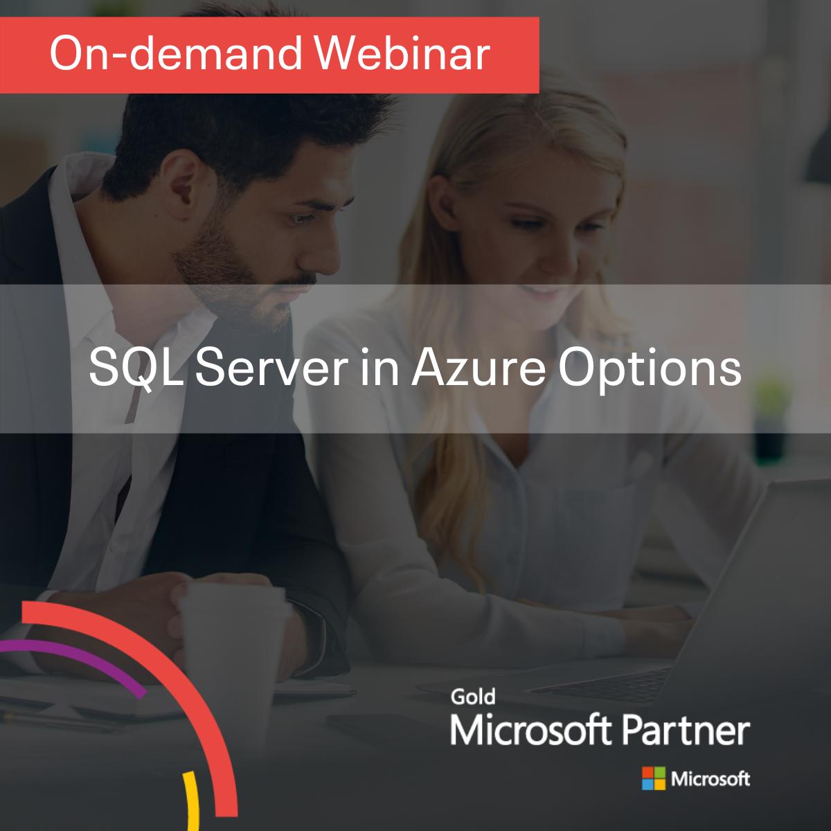SQL Server in Azure Options