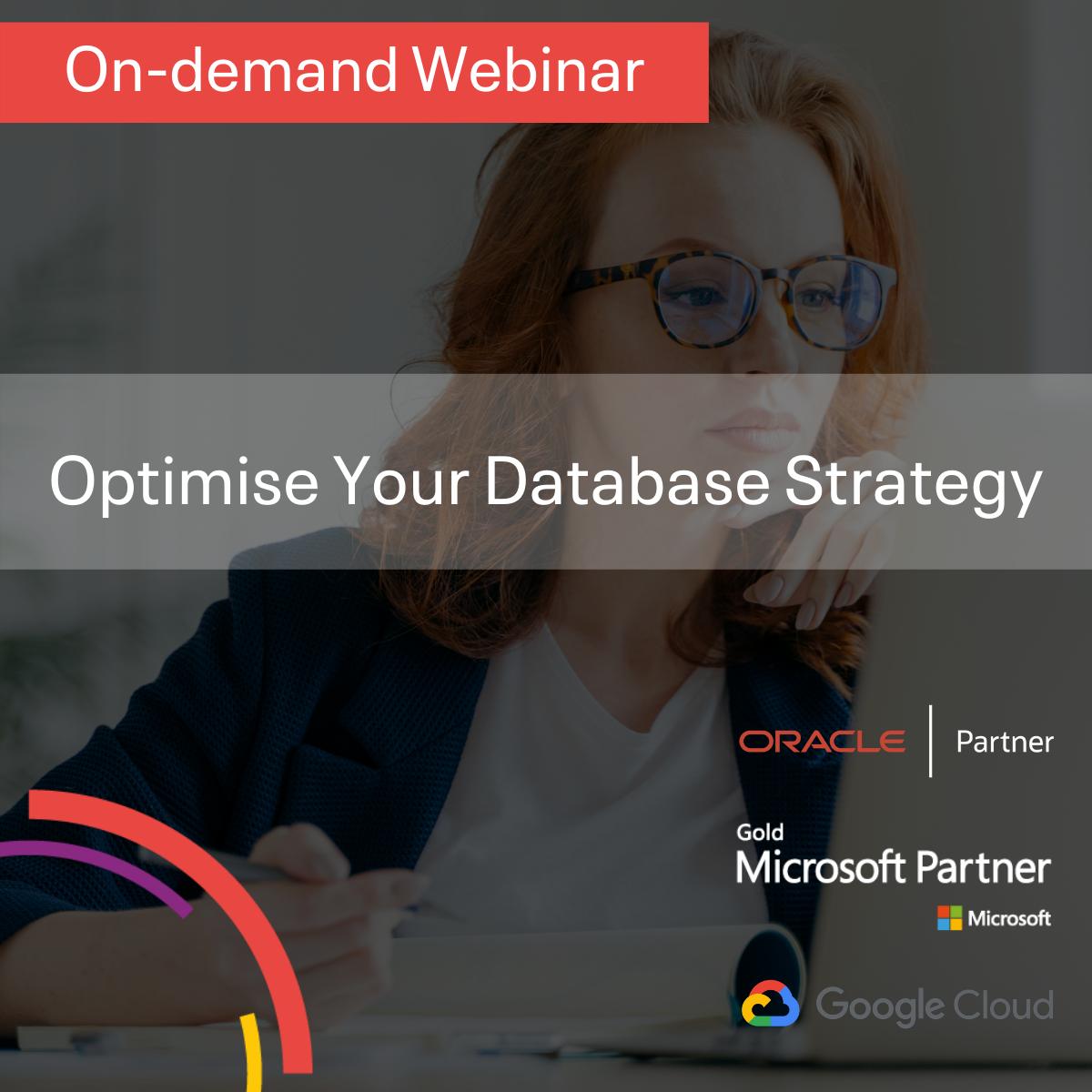 Optimise Your Database Strategy