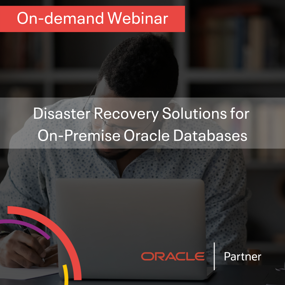 Disaster Recovery Solutions for On-Premise Oracle Databases